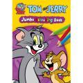 Tom & Jerry Jumbo Colouring Book